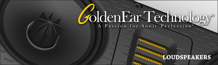 "GoldenEar Technology, Loudspeakers, Triton SERIES, SuperSat SERIES, SuperCinema 3D ARRAYS, ""SuperCenter SERIES, Invisa SERIES, Aon SERIES, ForceField SERIES"""